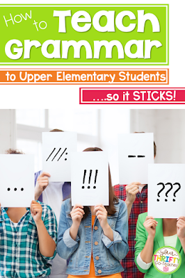 Easy ways to teach grammar effectively to upper elementary students so it sticks!