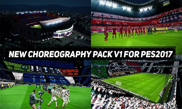 PES 2017 New Choreography 2022 Pack v1