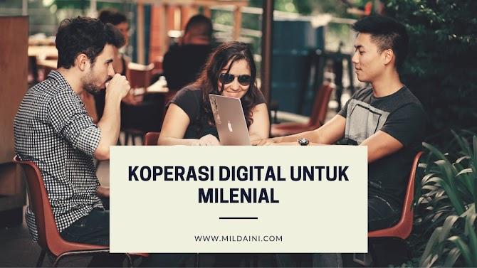 Koperasi Digital Untuk Milenial