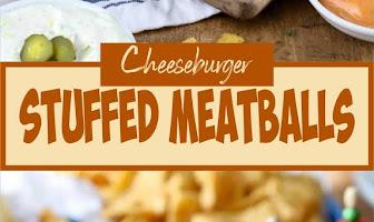 Cheeseburger Stuffed Meatballs