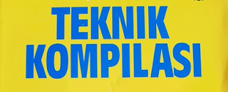Contoh Soal dan Jawab Mata Kuliah Teknik Kompilasi Unpam