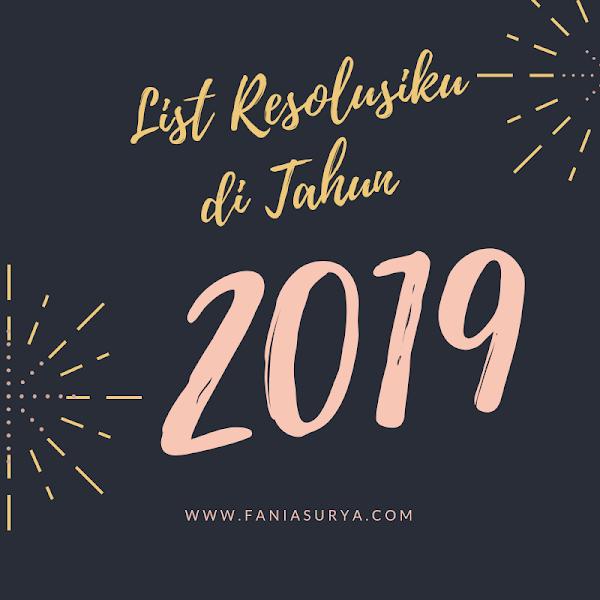 List Resolusiku di Tahun 2019