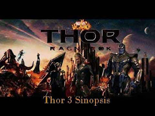 Sinopsis Film Thor 3 Ragnarok