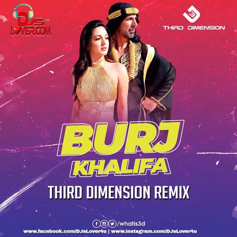 BurjKhalifa Third Dimension Remix