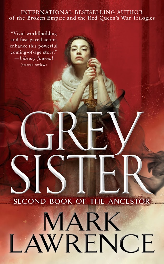 [PDF] Grey Sister By Mark Lawrence Free eBook Download