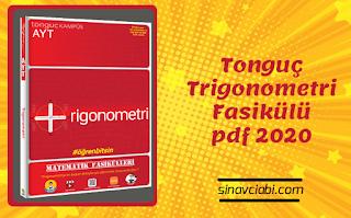 Tonguç Trigonometri Fasikülü pdf 2020