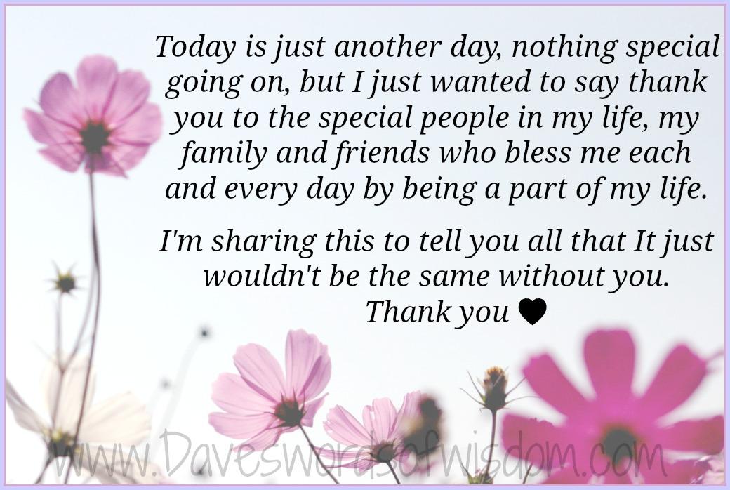 Daveswordsofwisdom.com: Thank You To My Family And Friends