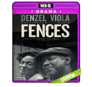 Fences (2016) Web-DL 1080p Audio Dual Latino/Ingles 5.1