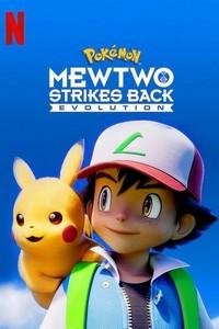 Pokémon - Mewtwo Contra-Ataca! Evolução (2019) Dublado 720p