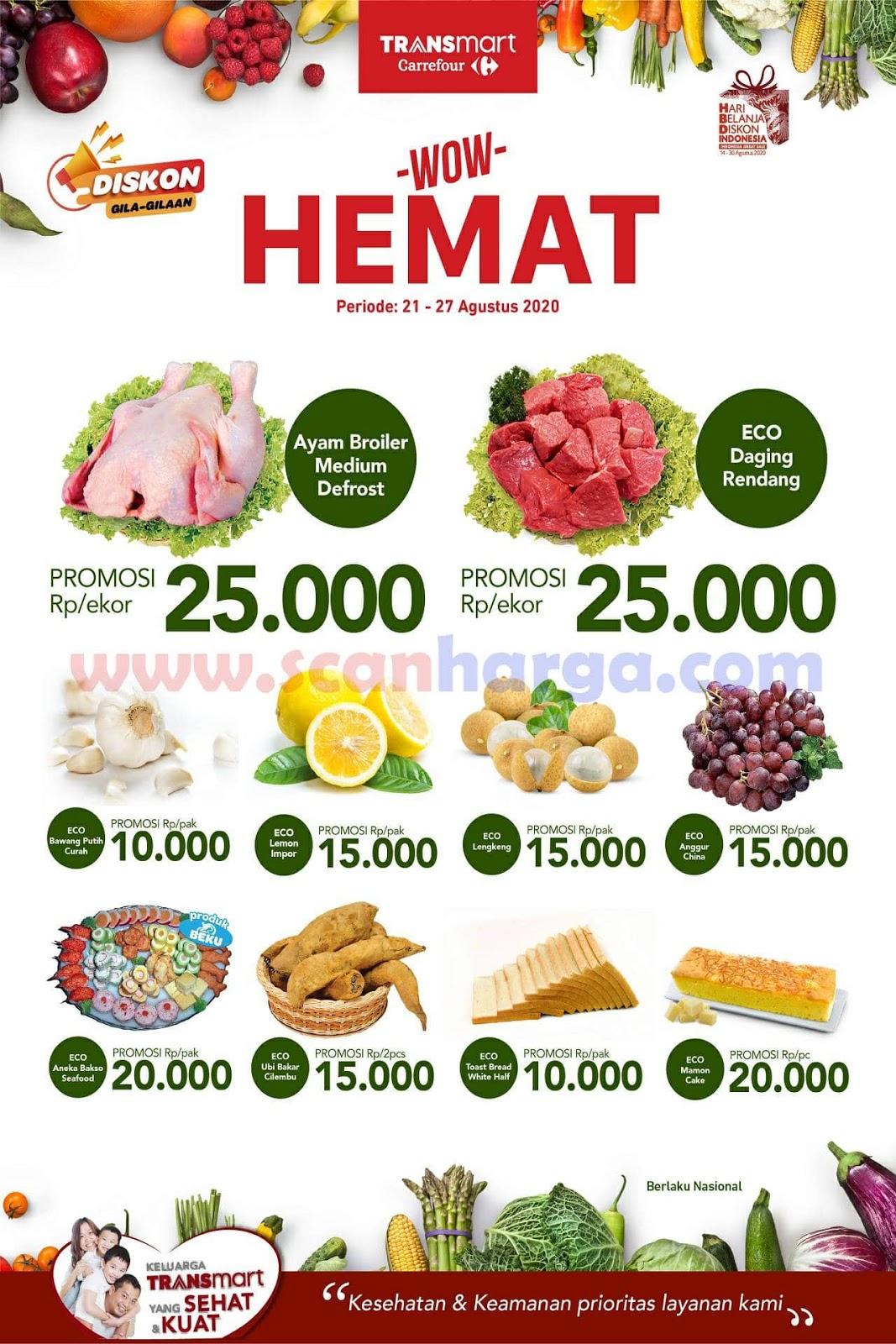 Carrefour Transmart WOW! Promo Hebat Sepekan Fresh Periode 21 - 27 Agustus 2020