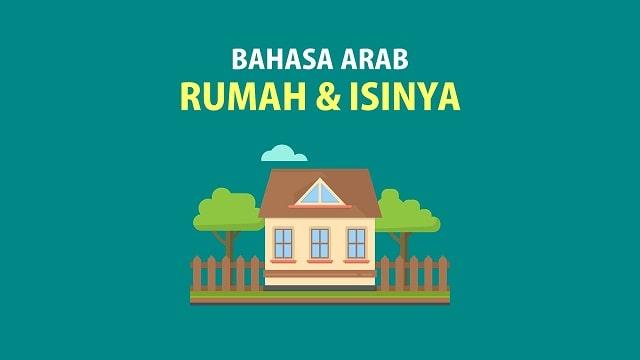 Bahasa Arab Tentang Rumah dan Isinya - Kosakata Lengkap