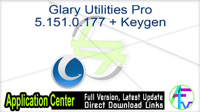 Glary Utilities Pro 5.151.0.177 + Keygen