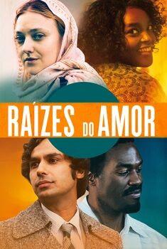 Raízes do Amor Torrent – WEB-DL 1080p Dual Áudio