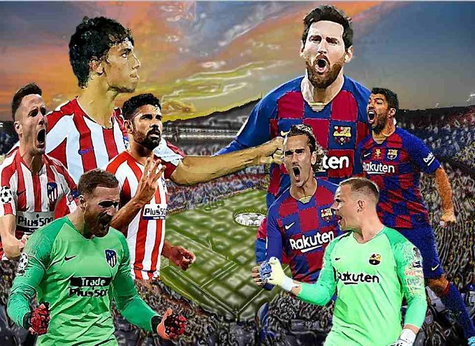 Barcelona Vs Atletico Madrid : Team news, Pre-match analysis, Squad details, Live stream