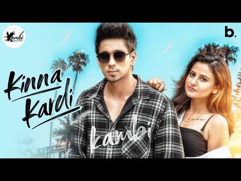 Song  :  Kinna Kardi Lyrics Singer  :  Kambi Rajpuria Lyrics  :  Kambi Rajpuria Music  :  Avvy Sra Director  :  Amaninder Singh