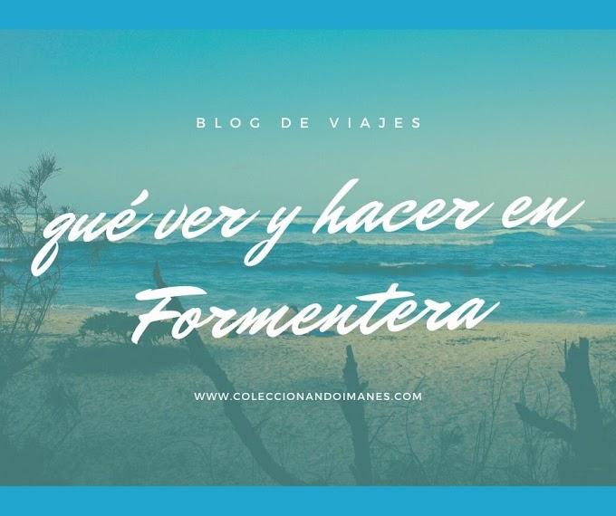 Qué ver y hacer en Formentera