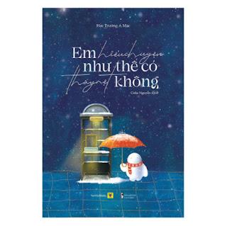 Em Hiểu Chuyện Như Thế Có Thấy Mệt Không ebook PDF EPUB AWZ3 PRC MOBI