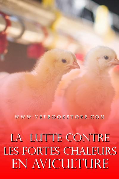 La  lutte contre les fortes chaleurs en aviculture - WWW.VETBOOKSTORE.COM
