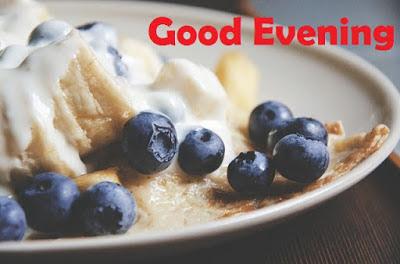 good evening breakfast images