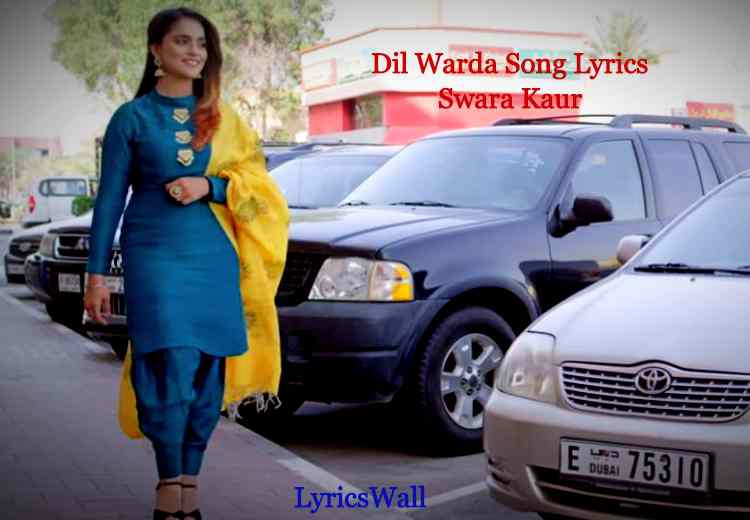 Dil Warda Song Lyrics