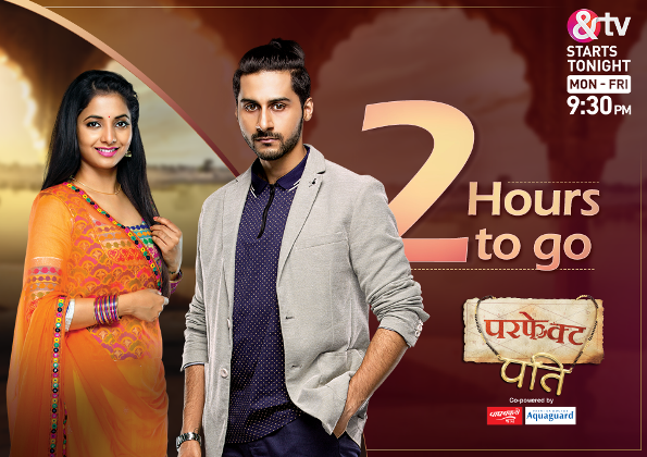 Perfect Pati Tv Serial on And TV - Wiki, Story, Timings, Full Star Cast, Promos Videos, Photos, BARC Rating