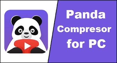 Panda Video Compressor for PC