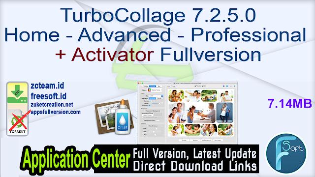 TurboCollage 7.2.5.0 Home – Advanced – Professional + Activator Fullversion