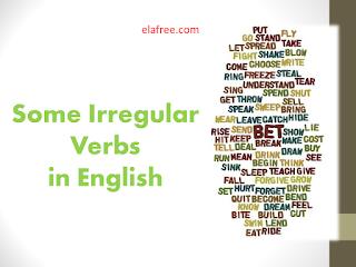 Some Irregular Verbs in English