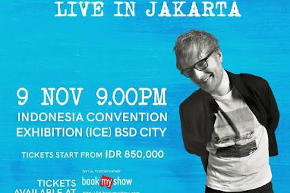 Ed Sheeran Konser  Di Jakarta Pada bulan November 2017