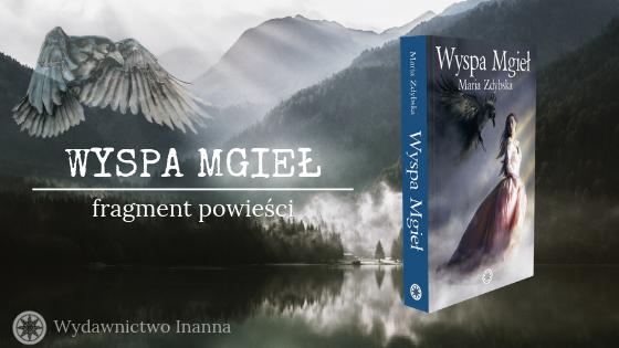 Maria Zdybska - Wyspa Mgieł | Fragment powieści