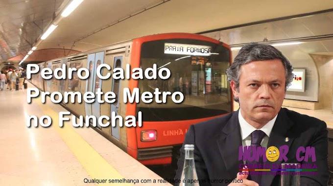 Calado promete Metro no Funchal