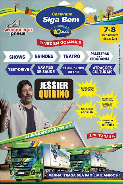 Albuquerque Pneus traz a Goiana pela primeira vez o Siga Bem Caminhoneiro com Jessier Quirino