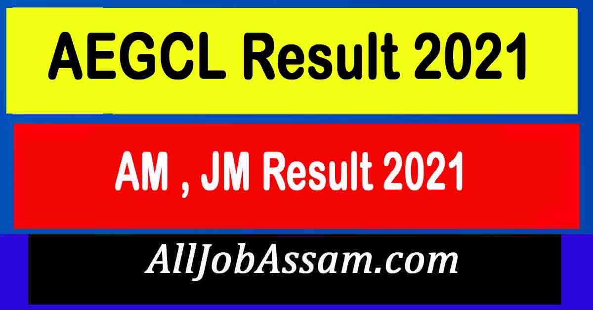AEGCL AM , JM Result 2021
