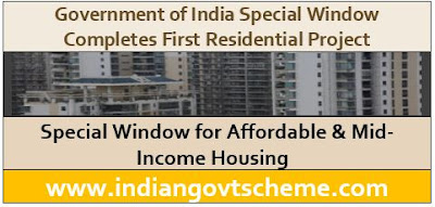 Special Window for Affordable & Mid-Income Housing