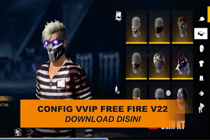 Config Vvip v22 Free Fire dan cara memasangnya