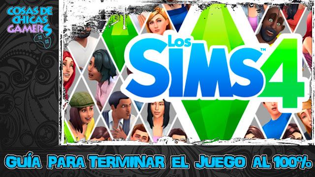 Guía Los Sims 4 para completar juego