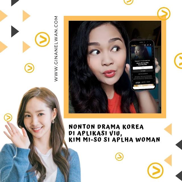 Nonton Drama Korea di Aplikasi VIU, Kim Mi-so Si Aplha Woman