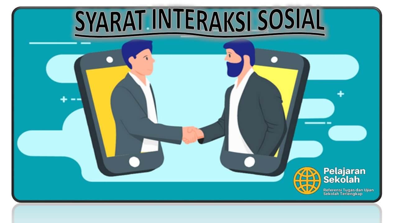 Interaksi Sosial: Pengertian,Syarat,Ciri,Bentuk,Faktor ...
