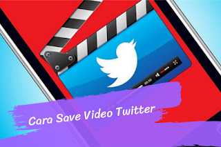 Cara Save Video di Twitter