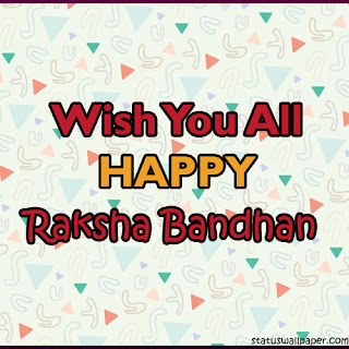 Wish You All Happy Raksha Bandhan