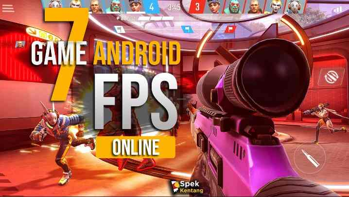 7 Game FPS Online Terbaik Android 2020