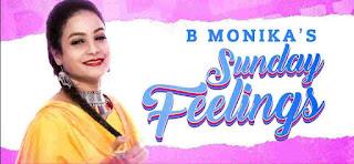 Sunday feelings lyrics | B Monika