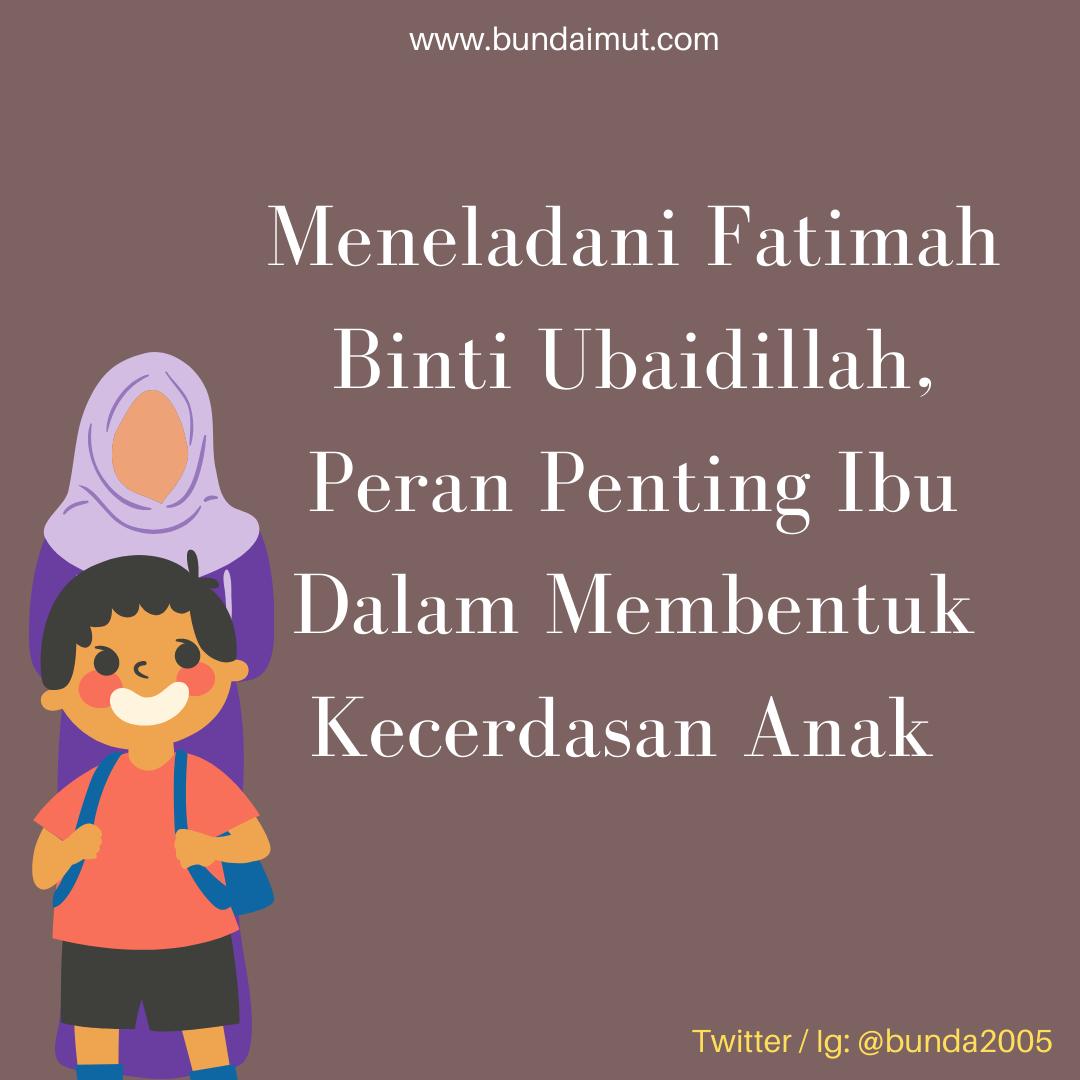 Meneladani Fatimah binti Ubaidillah