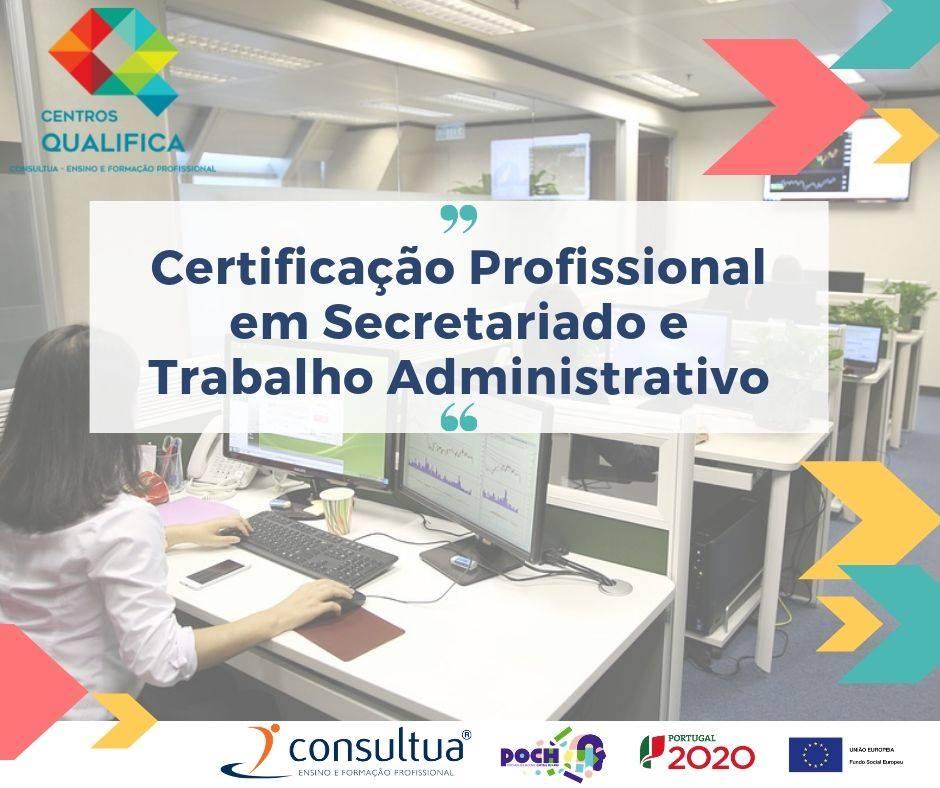 RVCC Vila Real e Mirandela (na área de Secretariado e Trabalho Administrativo)