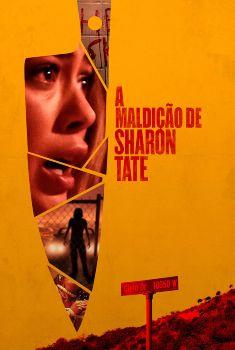 A Maldição de Sharon Tate Torrent 2019 - BluRay 720p/1080p Dual Áudio