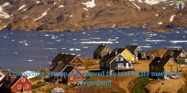 Connecting Trump who moved the real estate market in Greenland