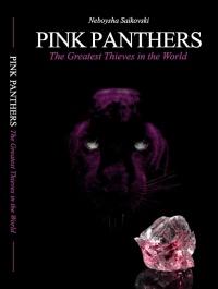 PINK PANTHERS: The Greatest Thieves in the World (Neboysha Saikovski)