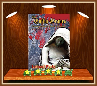 Sir Coffin Graves (Book 1) by Leinad Platz