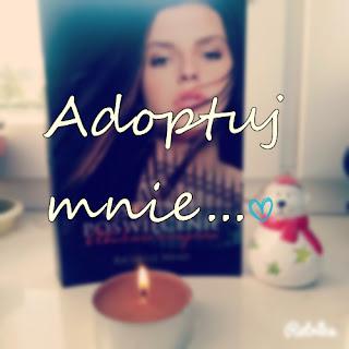 Adoptuj mnie ♥
