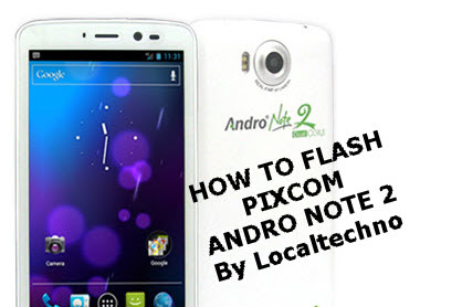 Cara Flash Ulang Pixcom Andro Note 2 Dengan Sp Flash Tools By Localtechno